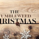 The Tumbleweed Christmas